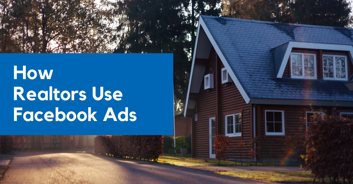 Realtor Facebook Lead Ads
