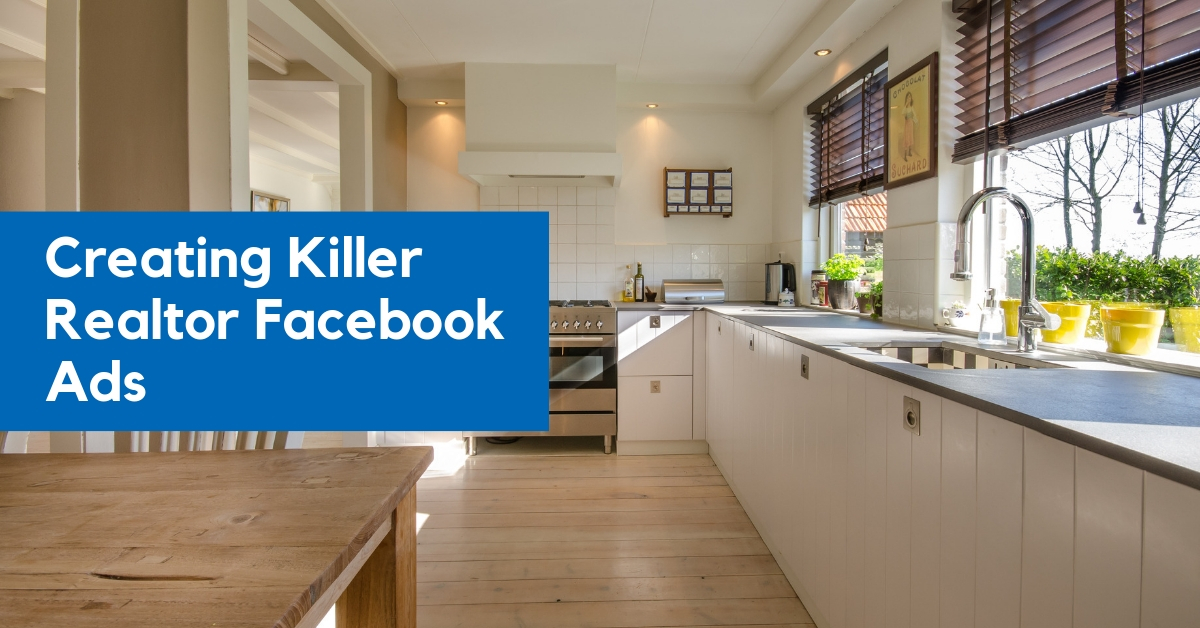 Realtor Facebook Ads