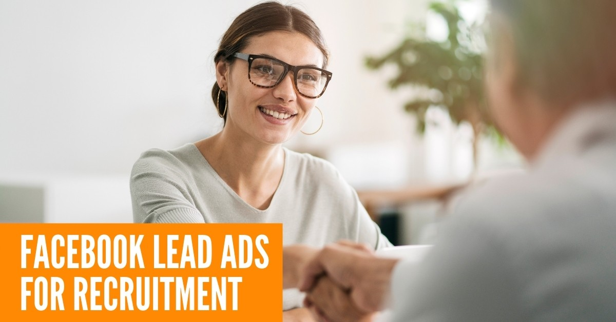Facebook Lead Ads for recruitment