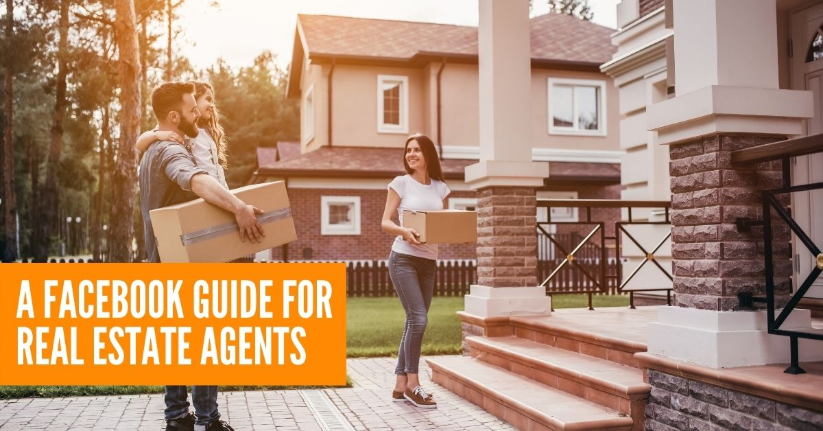 A Facebook Gude For Real Estate Agents