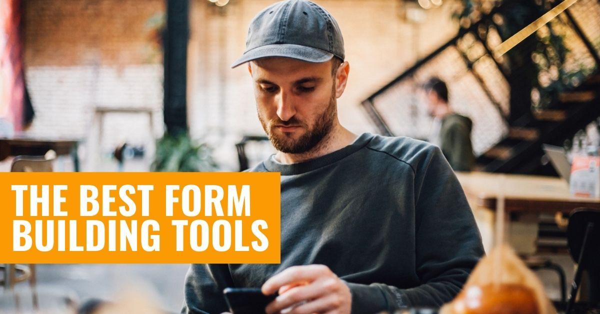 Form Building Tools